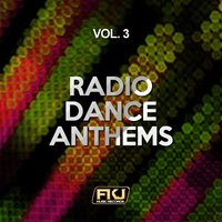 Radio Dance Anthems, Vol. 3 — сборник