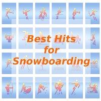 Best Hits for Snowboarding — Tune Robbers