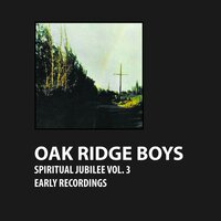Spiritual Jubilee Vol. 3 — The Oak Ridge Boys