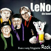 Blues a weng fränggischer Rock — Leño, LeNo die band