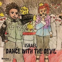 Dance with the Devil — Israel
