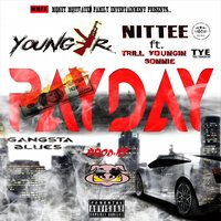 Payday — Nittee, Young Jr.