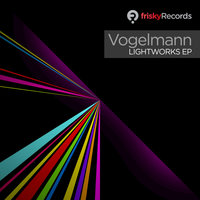 Lightworks EP — Vogelmann