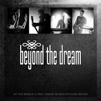 At the World's End / Dirge in High-Pitched Notes — Beyond the Dream