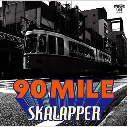 90 Mile — SKALAPPER