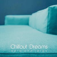 Chillout Dreams — сборник