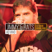 Jimmy & Rats no Estúdio Showlivre — Jimmy & Rats