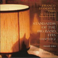 Standards of the Big Band Era — Franco D'Andrea Trio, Ares Tavolazzi, Massimo Manzi