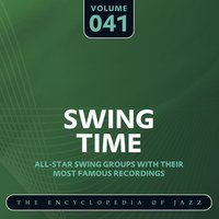 Swing Time - The Encyclopedia of Jazz, Vol. 41 — сборник