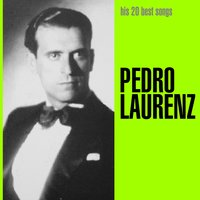His 20 Best Songs — Pedro Laurenz