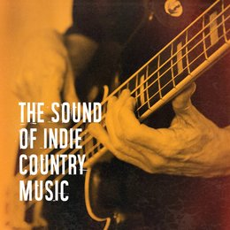 The Sound of Indie Country Music — Country Music Masters, Country's Finest, Country Music, Country Music Masters, Country's Finest