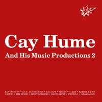 Cay Hume & His Music Productions 2 — сборник