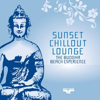 Sunset Chill Out Lounge 2 (Blue Buddha Beach Experience) — сборник