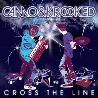 Cross The Line — Camo & Krooked