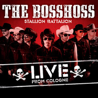 Stallion Battalion — The BossHoss