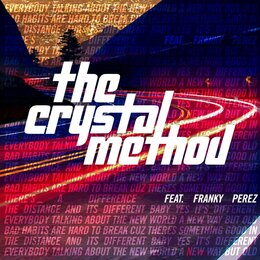 There's a Difference — The Crystal Method, Franky Perez