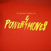 Power Moves — Jo Mersa Marley