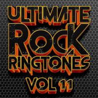 Ultimate Rock Ringtones vol 11 — DJ MixMasters
