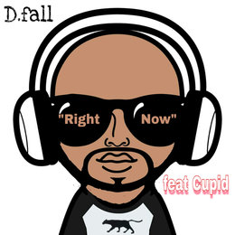 Right Now — Cupid, D.fall