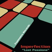 Lost Passions — Imperfection