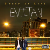 Speed of Life — evitaN