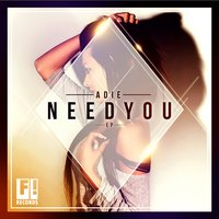 Need You EP — Adie