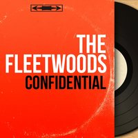 Confidential — The Fleetwoods