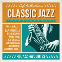 Café Collections - Classic Jazz — сборник
