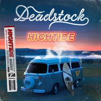 Hightide — Deadstock