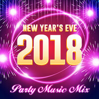 New Year's Eve 2018 - Party Music Mix — сборник