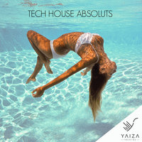 Tech House Absoluts — Yan Oxygen