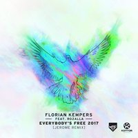 Everybody's Free 2017 — Rozalla, Florian Kempers