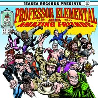 Professor Elemental and His Amazing Friends — Professor Elemental