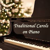 Traditional Carols on Piano — The O'Neill Brothers Group, Christmas Piano Players