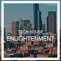 Tech House Enlightenment, Vol. 2 — George Morel