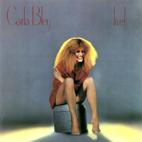Carla Bley Live! — The Carla Bley Band
