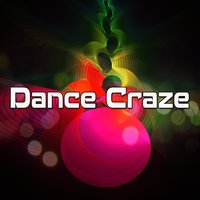 Dance Craze — Dance Hits 2014