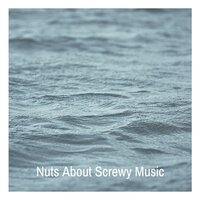 Nuts About Screwy Music — сборник