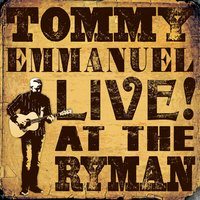 Live! at the Ryman — Tommy Emmanuel