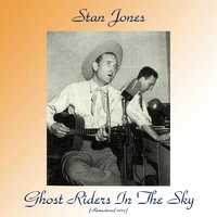 Ghost Riders In The Sky — Stan Jones
