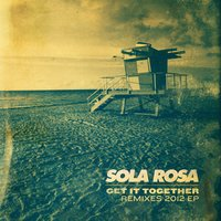 Get It Together - EP — Sola Rosa