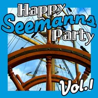 Happy Seemanns Party Vol. 1 — Hardy Kingston