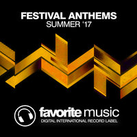Festival Anthems (Summer '17) — сборник