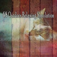 68 Outdoor Relaxing Simulation — Lullaby Land