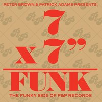 "7x7"" = Funk (The Funky Side of P&P Records) — сборник"
