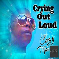 Crying out Loud — Cozy Moe
