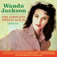 The Complete Singles As & Bs 1954-62 — Wanda Jackson