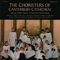 The Choristers of Canterbury Cathedral — John Rutter, Charles Villiers Stanford, Peter Hurford, Geoffrey Burgon, Sidney Campbell, Canterbury Cathedral Choir
