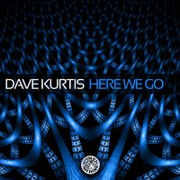 Here We Go — Dave Kurtis
