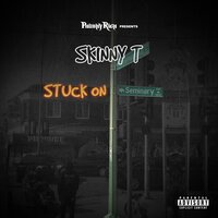 Philthy Rich Presents: Stuck on Seminary — Skinny T